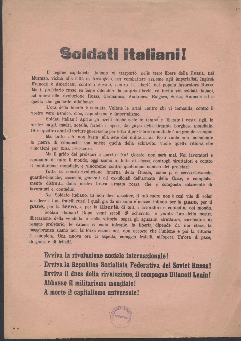 Olasz nyelvű röpirat. Evviva la rivoluzione sociale internazionale! Evviva il duce della rivuluzione, il compagno Ulianoff Lenin! Le a forradalommal! Éljen Lenin!