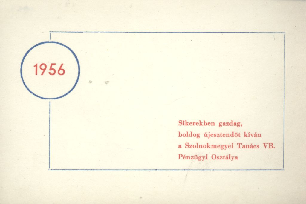 Szolnok megyei Tanács VB. Pénzügyi Osztályának Újévi köszöntő kártyája