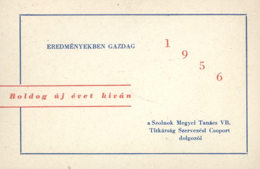 Szolnok megyei Tanács VB. Titkárság Szervezési Csoport dolgozóinak Újévi köszöntő kártyája