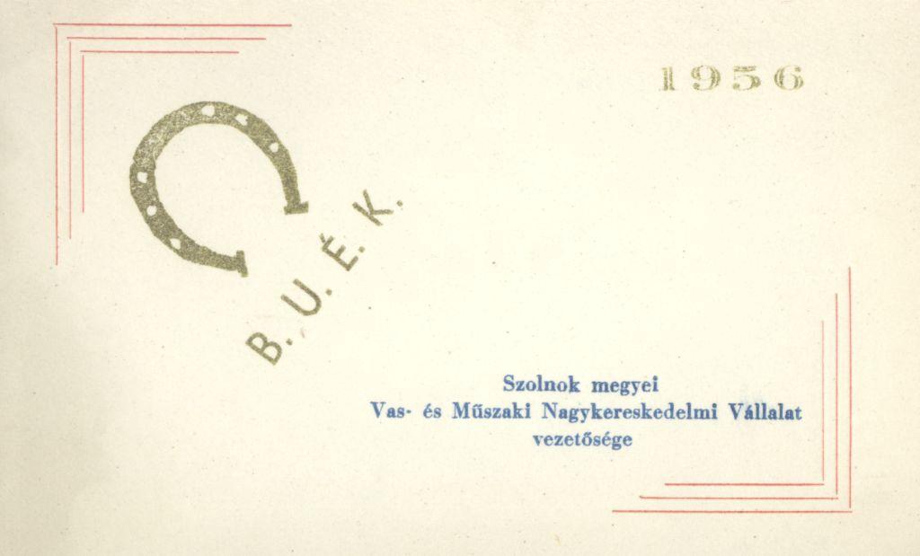 Szolnok megyei Vas- és Műszaki Nagykereskedelmi Vállalat vezetőségének Újévi köszöntő kártyája