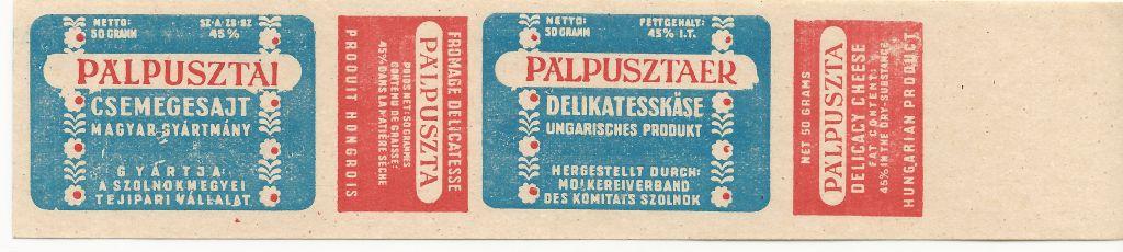 A Szolnok megyei Tejipari Vállalat Pálpusztai csemegesajtjának csomagolópapírja