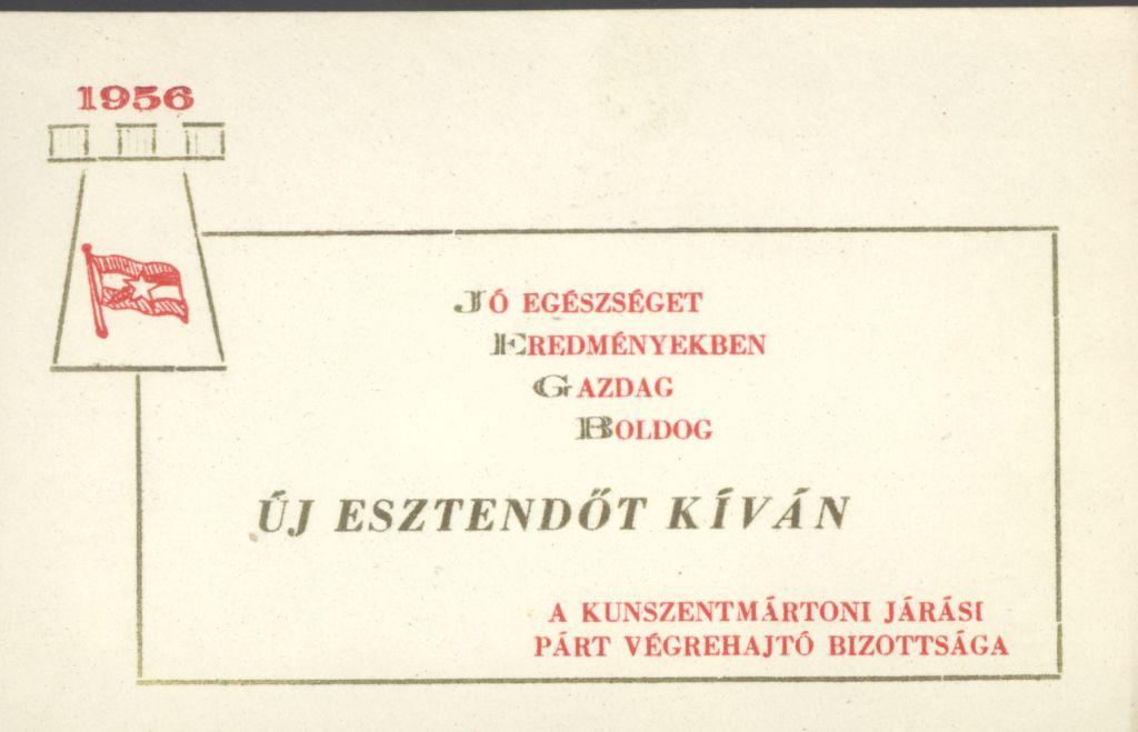A kunszentmártoni Járási Párt Végrehajtó Bizottságának Újévi köszöntő kártyája