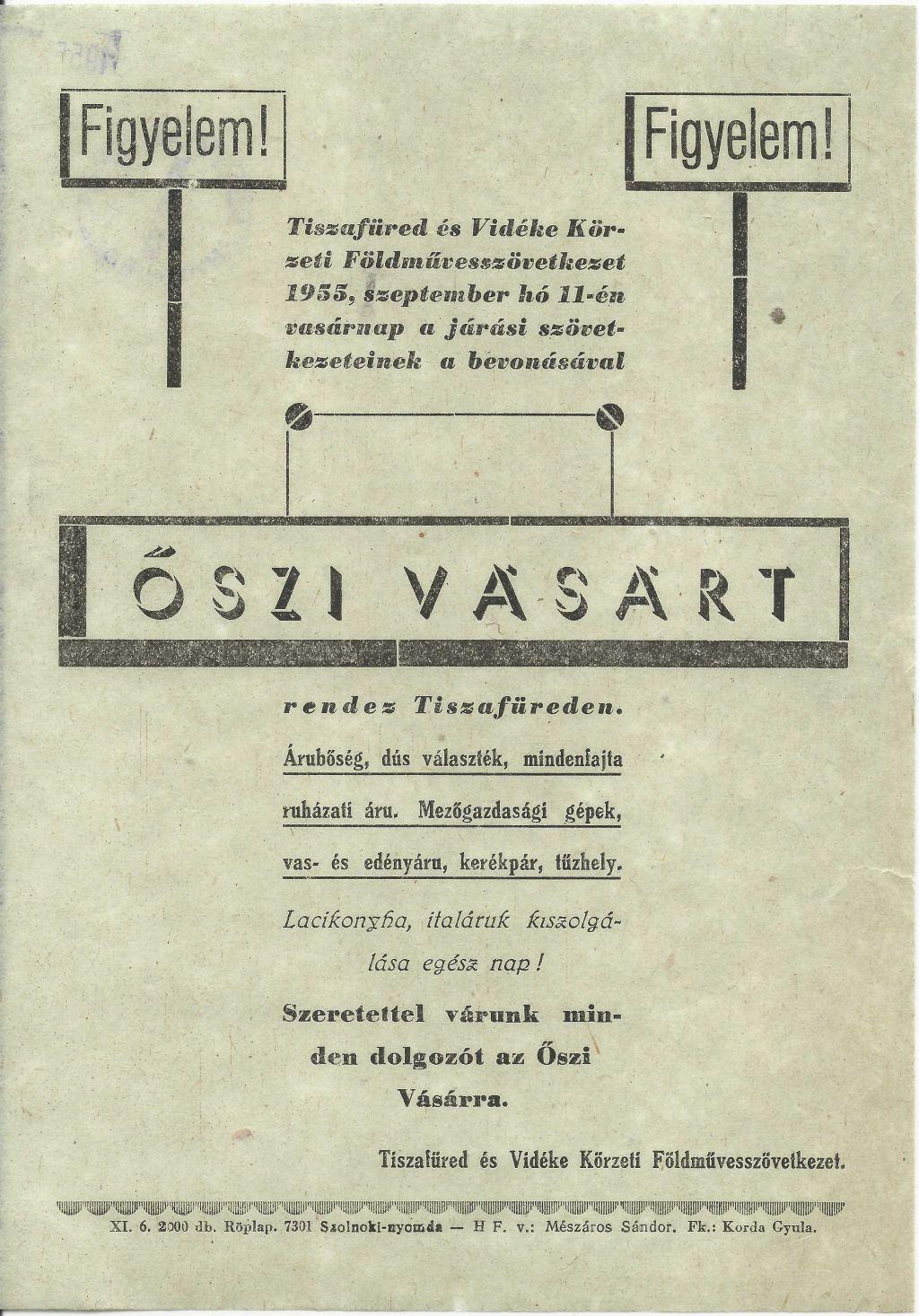 Tiszafüred és Vidéke Körzeti Földművesszövetkezet őszi vásárt rendez 1955. szeptember 11-én.