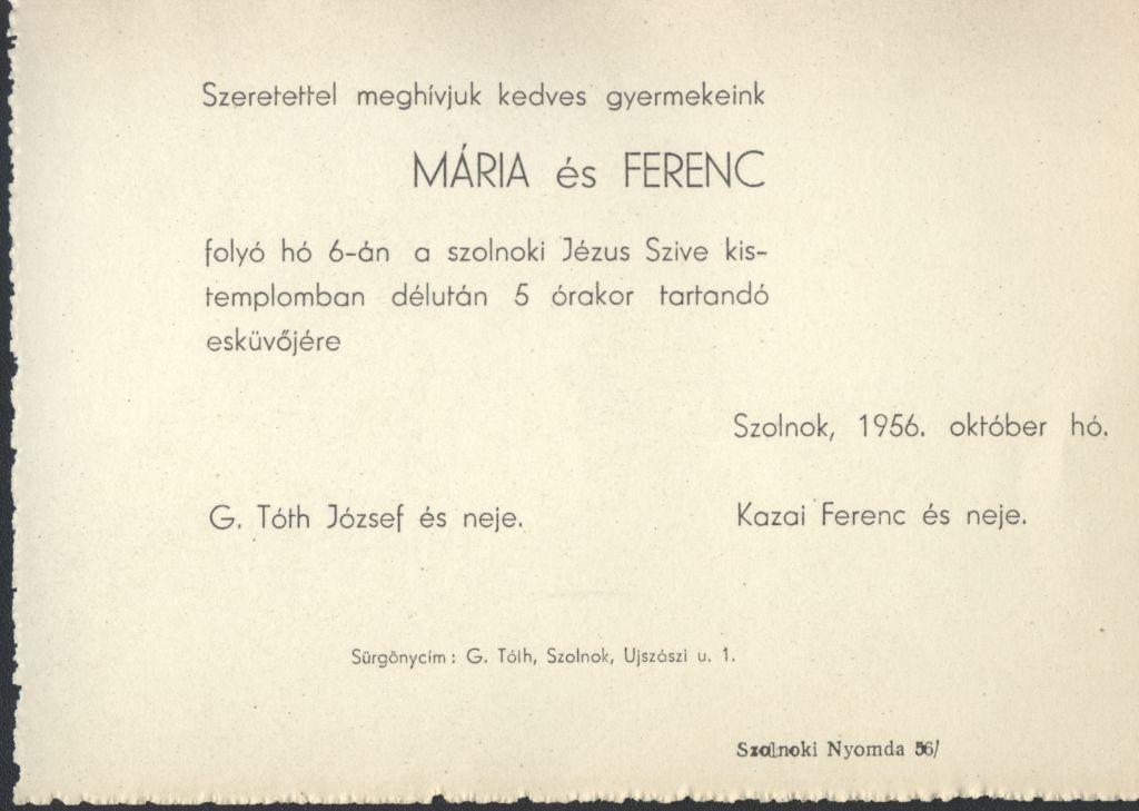 G. Tóth Mária és Kazai Ferenc esküvői meghívója