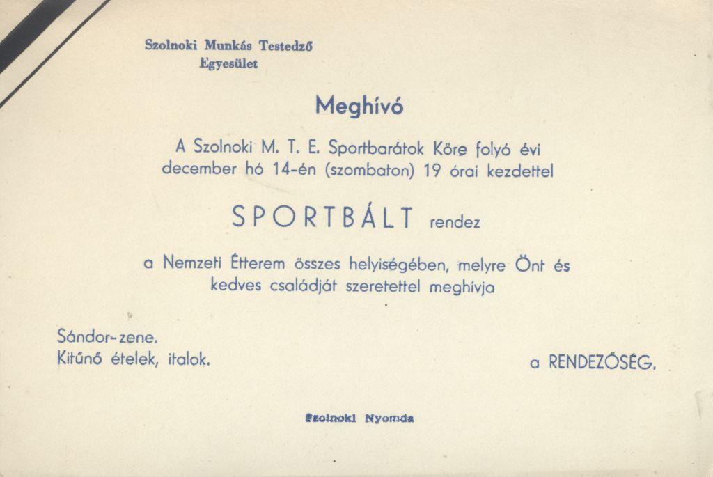 Meghívó a szolnoki M. T. E. Sportbarátok Köre Sportbáljára