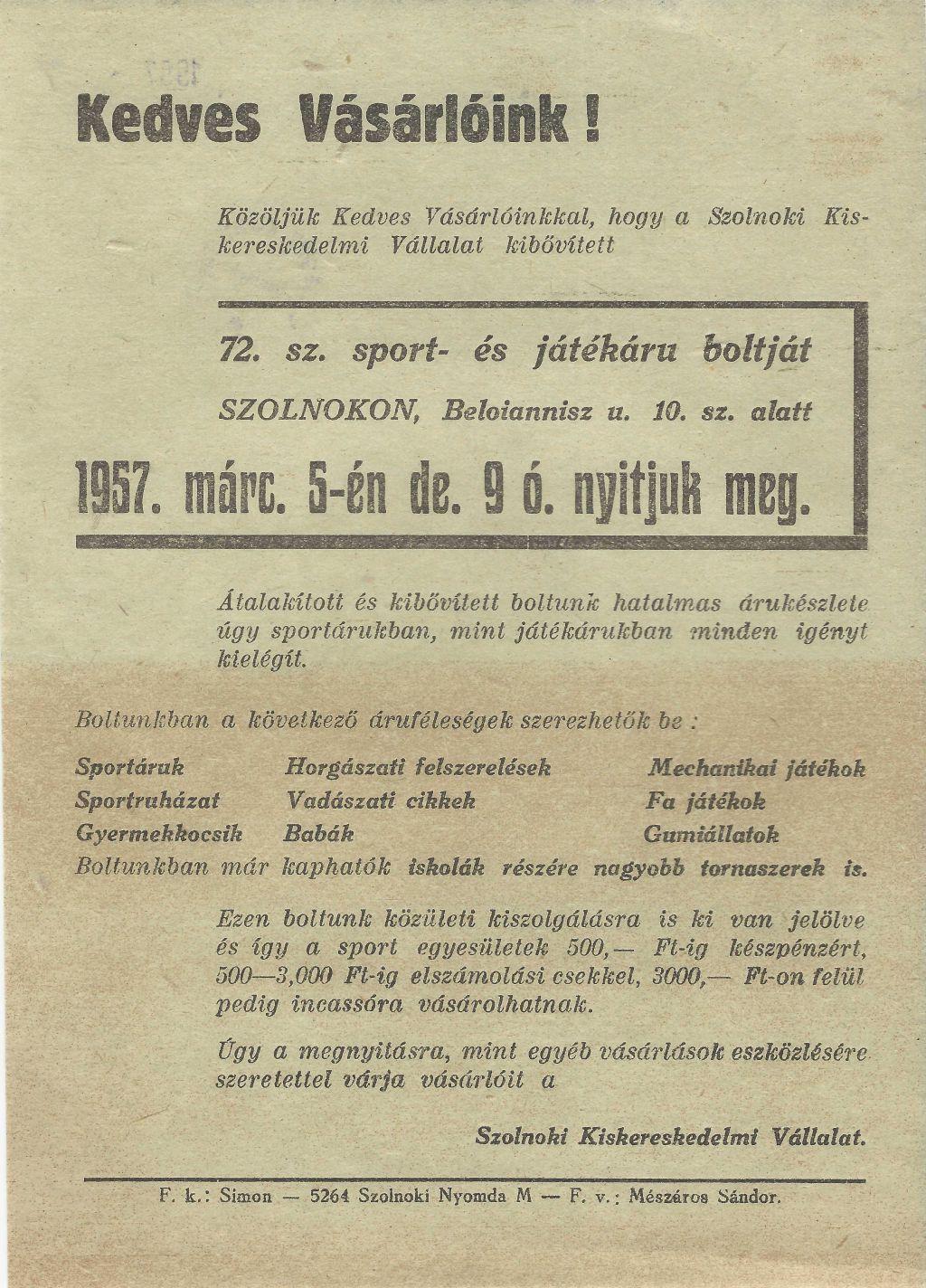 72. sz.sport- és játékáru bolt megnyitása Szolnokon a Beloiannisz u. 10. sz. alatt, 1957. március 15-én