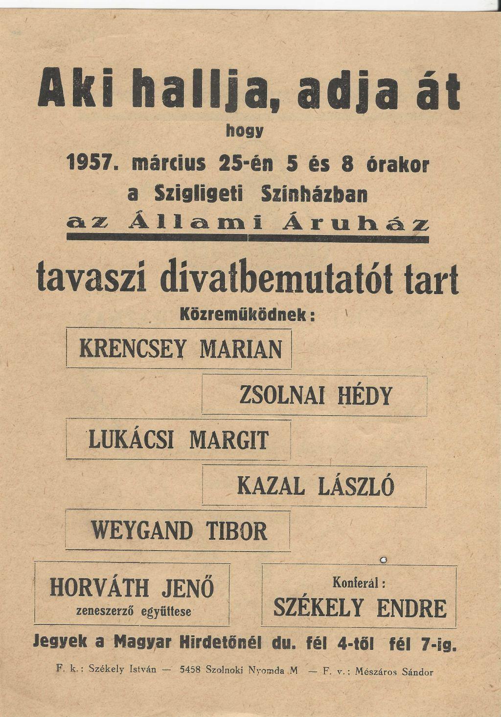 A Szigligeti Színházban 1957. március 25-én az Állami Áruház tavaszi divatbemutatót tart