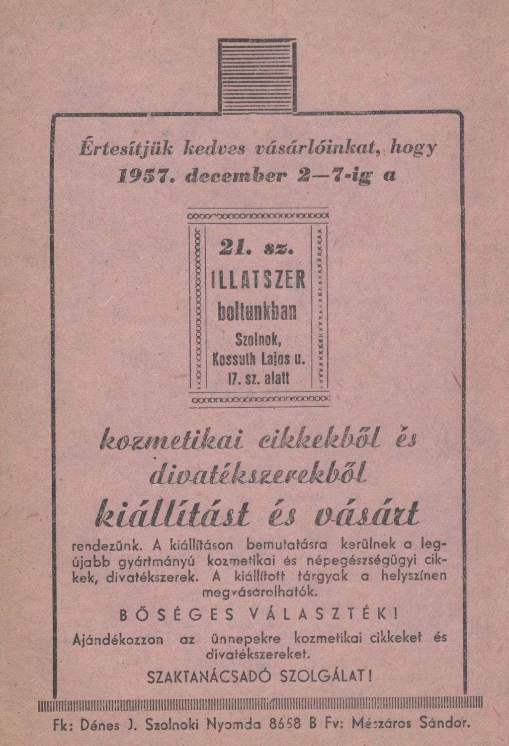 Kiállítás- és vásár kozmetikai cikkekből és divatékszerekből a 21. sz. illatszerboltban, Szolnokon