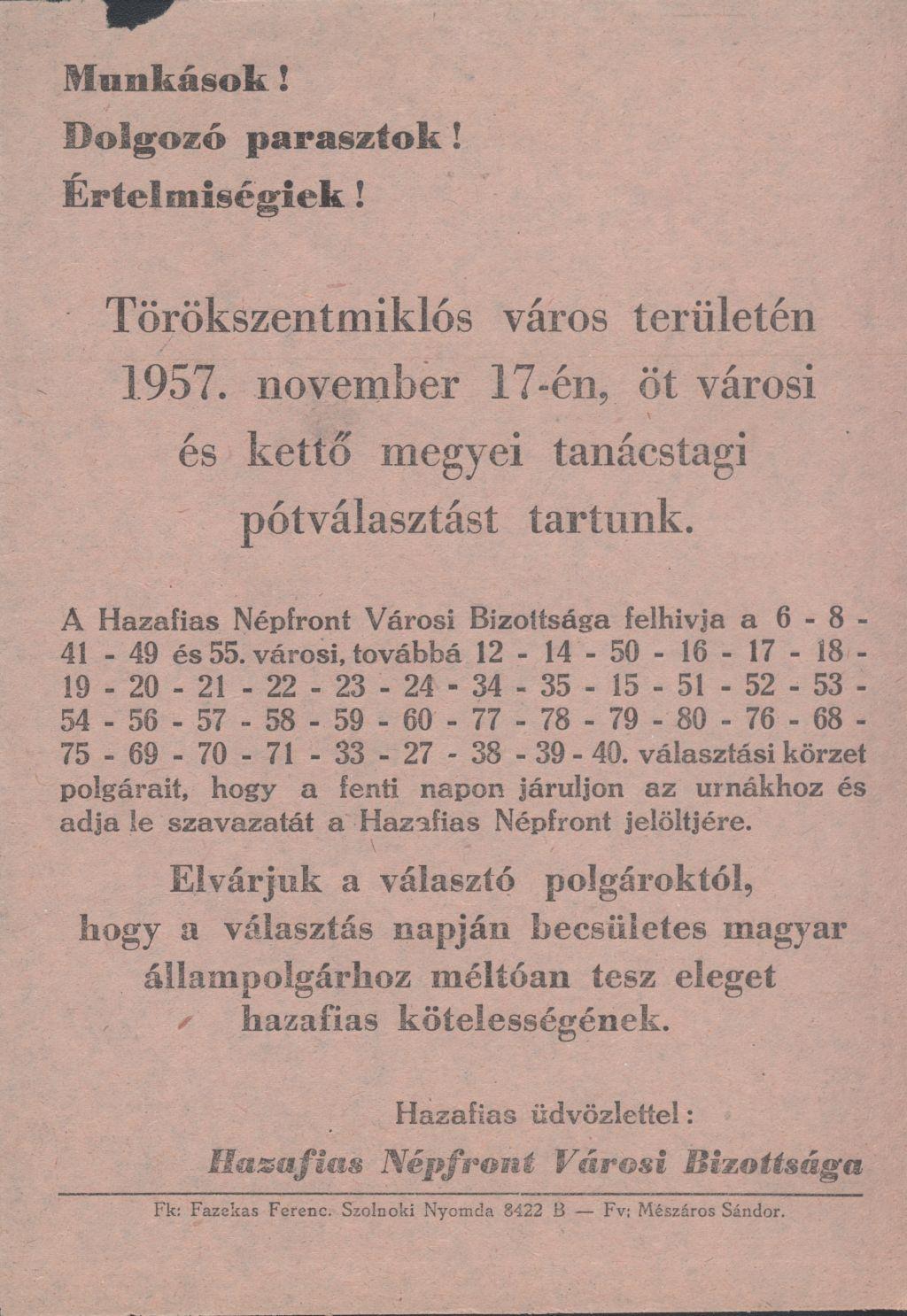 Törökszentmiklós város területén 1957. november 17-én öt városi és kettő megyei tanácstagi pótválasztást tartanak