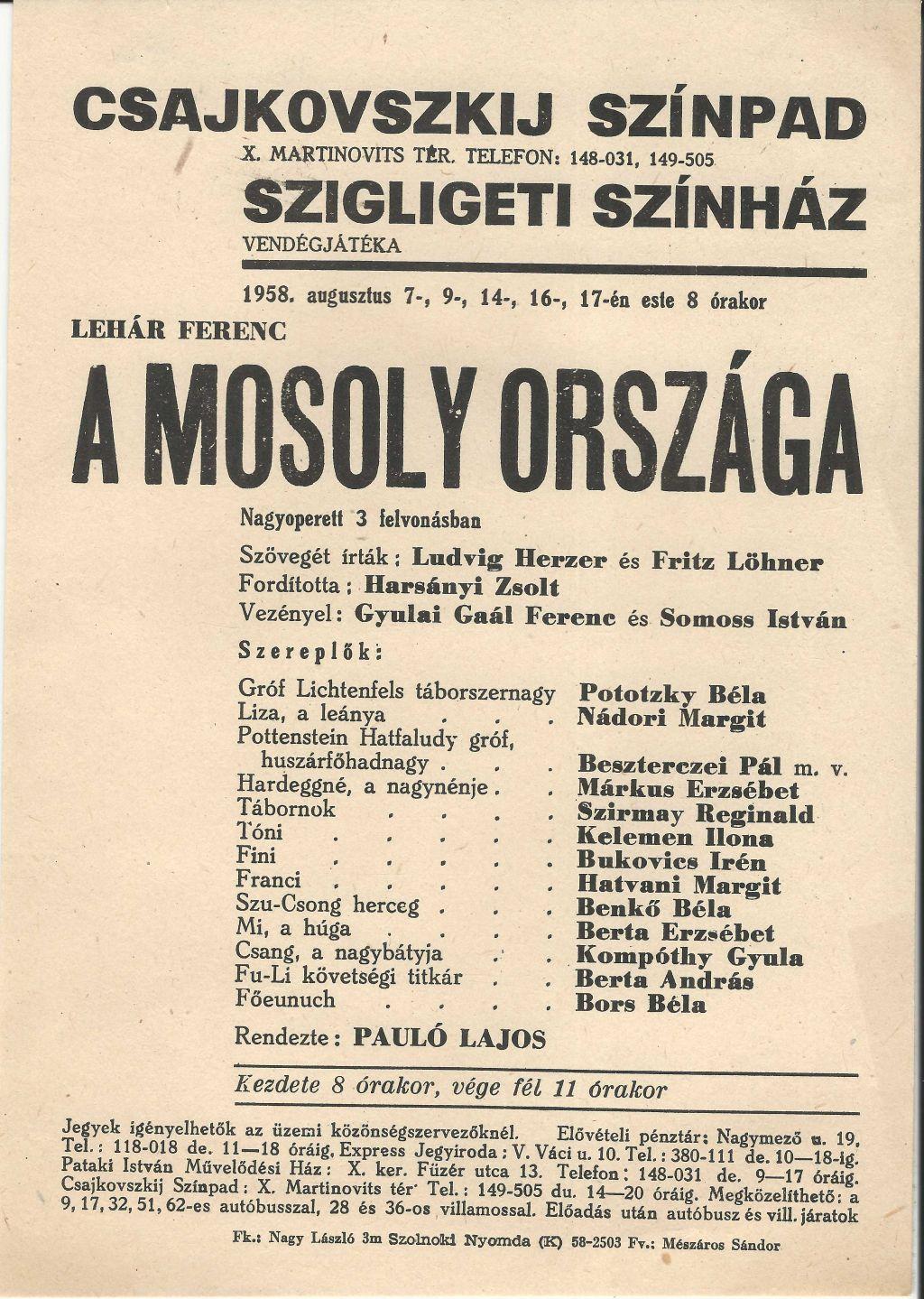 Lehár Ferenc: A mosoly országa. A Szigligeti Színház vendégjátéka a Csajkovszkij Színpadon 1958. augusztus 7-, 9-, 14-, 16-, 17-én