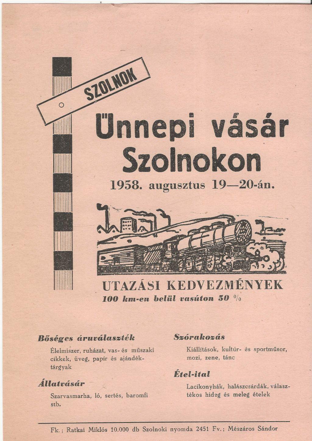 Ünnepi vásár Szolnokon 1958. augusztus 19-20. között