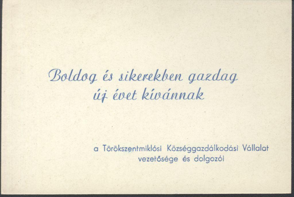 A törökszentmiklósi Községgazdálkodási Vállalat vezetőségének és dolgozóinak Újévi köszöntő kártyája