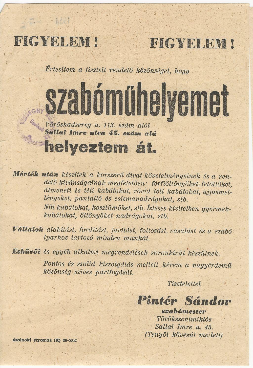 Pintér Sándor szabóműhelyét áthelyezi a Vöröshadsereg u 113. szám alól a Sallai Imre utca 45. szám alá