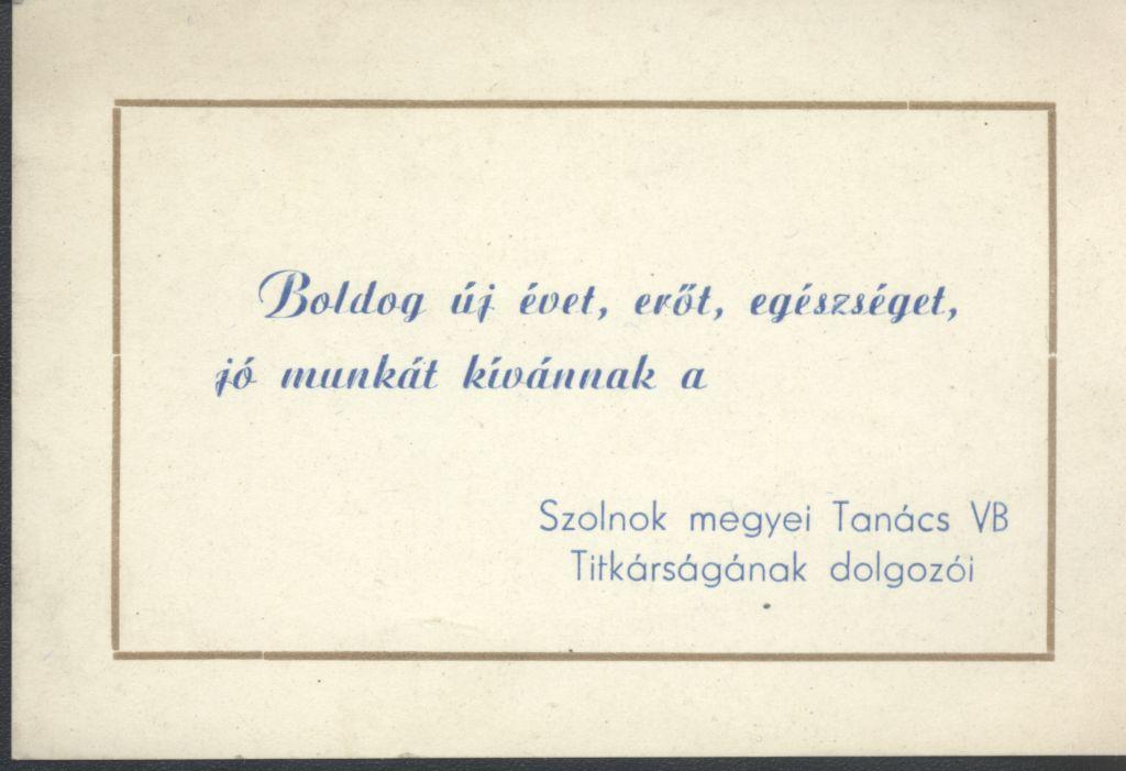 Szolnok megyei Tanács VB Titkárságának Újévi köszöntő kártyája