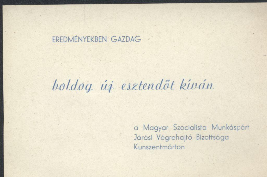 A Magyar Szocialista Munkáspárt Járási Végrehajtó Bizottságának Újévi köszöntő kártyája