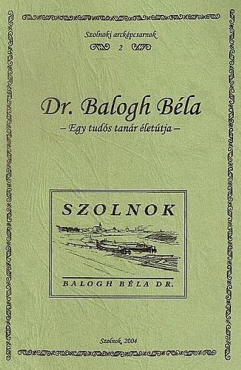 Dr. Balogh Béla című mű borítója