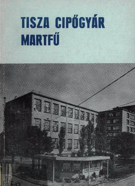 Tisza Cipőgyár borítója 1974