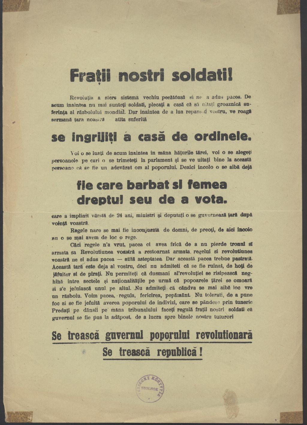 Román nyelvű röpirat a néphez. A román nyelvű röpiratban megemlítik a háború utáni békét; az általános szavazati jogot mind férfiak, mind nők számára; az ország társadalmi és gazdasági kimerülését