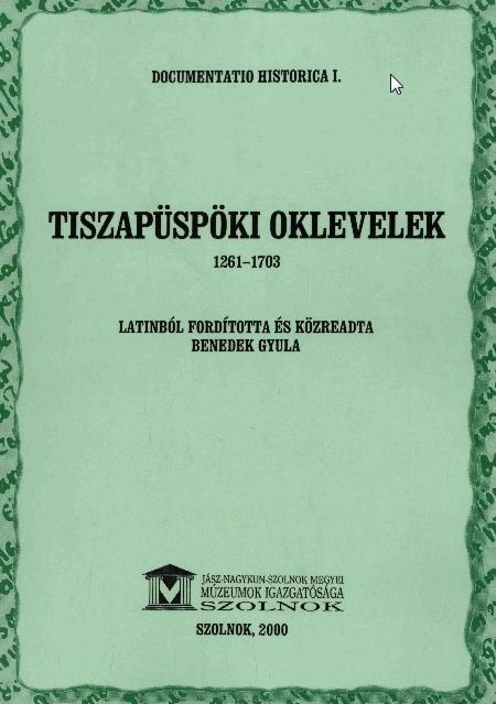 Tiszapüspöki oklevelek