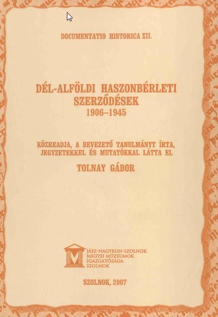 Dél-Alföldi haszonbérleti szerződések