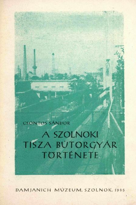 A szolnoki Tisza Bútorgyár története