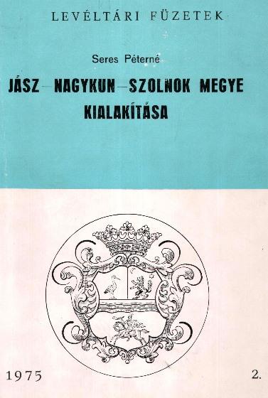 Jász-Nagykun-Szolnok megye kialakulása 1975