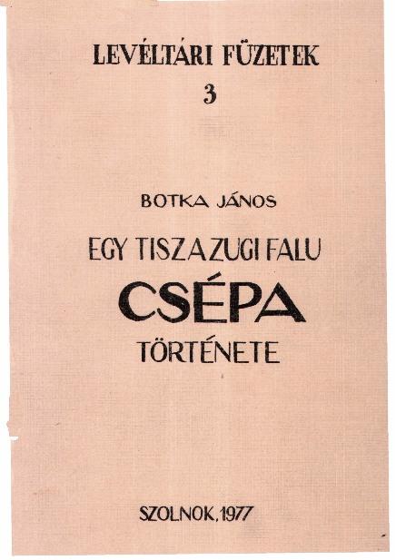 Csépa története 1977