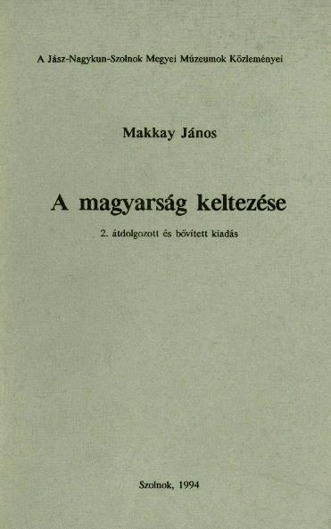 A magyarság kezdete borítója