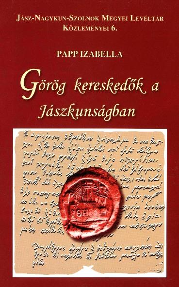 Görög kereskedők a Jászkunságban